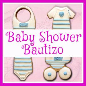 Baby Shower y Bautizos